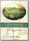 Época Pombalina no Mundo Luso-brasileiro - Fgv