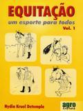 Equitação. Um Esporte Para Todos - Volume 2 - Agrolivros