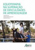 Equoterapia na superaçao de dificuldades de aprendizagem - Appris