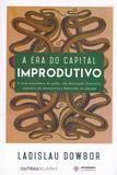 Era do Capital Improdutivo, A - Autonomia literaria