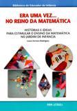 Era Uma Vez... No Reino da Matemática - Histórias e Ideias Para Estimular O Ensino da Matemática - Papa-letras