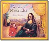 Erica e a mona lisa - Moderna