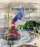 Ernesto de fiori - o exilio brasileiro - Capivara
