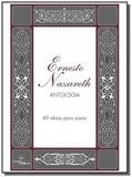 Ernesto nazareth - antologia - 49 obras para piano - Irmaos vitale