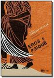 Eros e psique - serie espelhos - Ftd