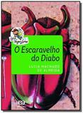 Escaravelho do Diabo, O - Série Vaga-lume - Atica