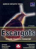 Escargots - criacao caseira e comercial - Prata editora