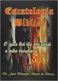 Escatologia Bíblica - Clube de autores
