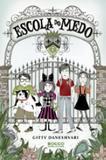 Escola do Medo - Editora rocco