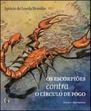 Escorpioes contra o circulo de fogo, os - Global editora
