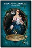 Escrava isaura, a - e o vampiro - Leya
