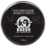 Escurecedor de Barba e Cabelo - Barba de Respeito - 110G