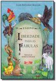 Esopo - liberdade para as fabulas - Brinque book
