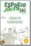 Espacio Joven 360 A1 - Libro de Ejercicios - Edinumem editorial