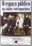 Espaço Público na Cidade Contemporânea, O - Contexto