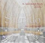 Espaço sagrado - Editora a partilha