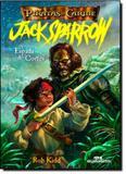 Espada de Cortes, A - Vol.4 - Coleção Piratas do Caribe - Jack Sparrow - Melhoramentos