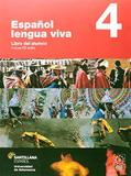 Espanol Lengua Viva 4 - Libro del Alumno - Santillana brasil