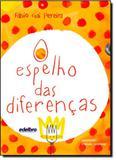 Espelho das Diferenças, A - Edelbra