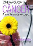 Esperança contra o câncer - Editora europa