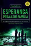 Esperança Para a Sua Família - Edição do autor