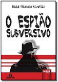 Espiao subversivo, o - semeando livros - Jurua
