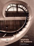 Espirais De Madeira - Editora nobel