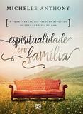 Espiritualidade em Família - Mundo cristao