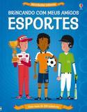 Esportes : Brincando com meus amigos