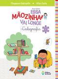 Essa mãozinha vai longe - caligrafia ei- indicado 5/6 anos - nova ed - Ed. do brasil