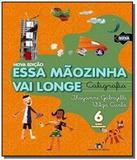 Essa maozinha vai longe - caligrafia - integrado - - Editora do brasil - didaticos