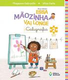 Essa Maozinha Vai Longe - Caligrafia - Vol 02 - Ei - 04 Ed - Editora do brasil - didaticos