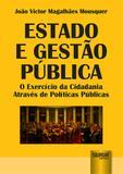 Estado e Gestão Pública - O Exercício da Cidadania Através de Políticas Públicas - Juruá