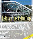 Estatica Das Estruturas - 03 Ed - Ciencia moderna