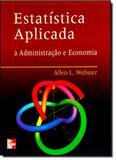 Estatística Aplicada À Administração, Contabilidade e Economia - Mcgraw-hill brasil - grupo a