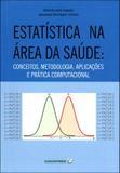 Estatistica na area da saude - Editora coopmed