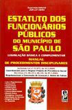 Estatuto dos Funcionários Públicos do Município de São Paulo - Edipro