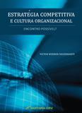 Estratégia Competitiva e Cultura Organizacional - Crv