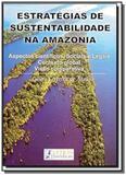 Estratégia de Sustentabilidade na Amazônia - Letras juridicas