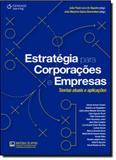 Estratégia Para Corporações e Empresas - Cengage learning nacional