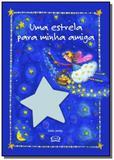 Estrela para minha amiga, uma - Vergara  riba
