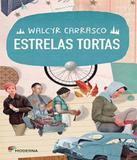 Estrelas Tortas - 03 Ed - Moderna