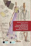 Estrutura e funcionamento do campo de produçao - Estaçao das letras e cores