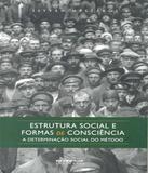 Estrutura Social E Formas De Consciencia - Boitempo