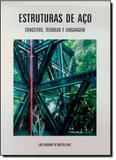 Estruturas de Aço: Conceitos, Técnicas e Linguagem - Zigurate editora comercio ltda