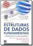 Estruturas de dados fundamentais: conceitos e apli - Editora erica ltda