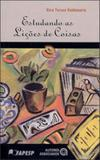 Estudando as liçoes de coisas - analise dos fundamentos filosoficos do metodo de ensino intuitivo - Autores associados