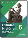 Estudar História: Das Origens do Homem a Era Digital - 8o Ano - Moderna - didaticos