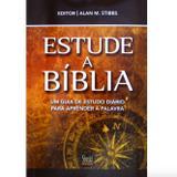 Estude a Bíblia - Alan M. Stibbs - Shedd publicações