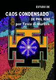 Estudo de Caos Condensado do Phil Hine - Tesla di murbox